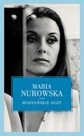 Hiszpańskie oczy - Maria Nurowska - ebook