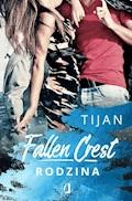Fallen Crest: Rodzina - Tijan - ebook