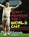 Don't Mention the World Cup  - Ed West - ebook