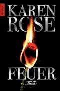 Feuer - Karen Rose - E-Book
