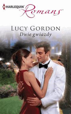 Dwie gwiazdy - Lucy Gordon - ebook
