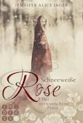 Schneeweiße Rose. Der verwunschene Prinz (Rosenmärchen 1) - Jennifer Alice Jager - E-Book