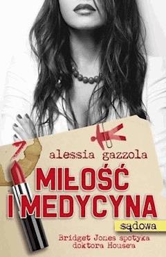 Miłość i medycyna - Alessia Gazzola - ebook