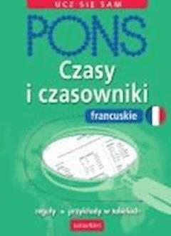 Czasy i czasowniki francuskie - Pascale Rousseau - ebook