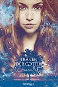 Tränen der Göttin - Erwacht - Bettina Auer - E-Book