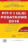 PIT-y i ulgi podatkowe 2016 - Grzegorz Ziółkowski - ebook