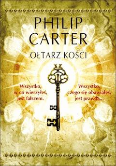 Ołtarz kości - Philip Carter - ebook