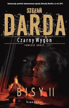 Czarny Wygon. Bisy II - Stefan Darda - ebook