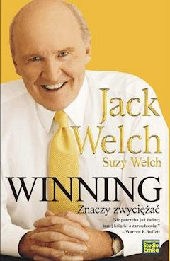 Winning znaczy zwyciężać - Jack Welch, Suzy Welch - ebook + audiobook