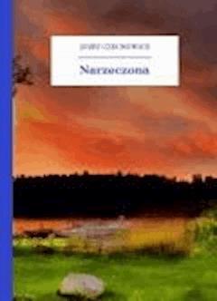 Narzeczona - Czechowicz, Józef - ebook