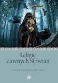 Religie dawnych Słowian - Dariusz Sikorski - ebook