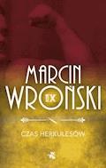 Czas Herkulesów - Marcin Wroński - ebook + audiobook