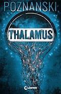Thalamus - Ursula Poznanski - E-Book