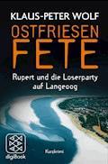 Ostfriesenfete. Rupert und die Loser-Party auf Langeoog. - Klaus-Peter Wolf - E-Book