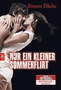 Nur ein kleiner Sommerflirt - Simone Elkeles - E-Book
