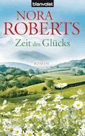 Zeit des Glücks - Nora Roberts - E-Book