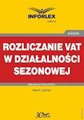 Rozliczanie VAT w działalności sezonowej - Marcin Jasiński - ebook