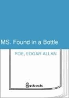 MS. Found in a Bottle - Edgar Allan Poe - ebook