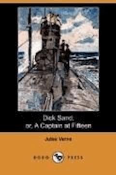Dick Sands the Boy Captain - Jules Verne - ebook
