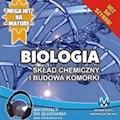 Biologia - Skład chemiczny i budowa komórki - Jadwiga Wołowska, Renata Biernacka - audiobook
