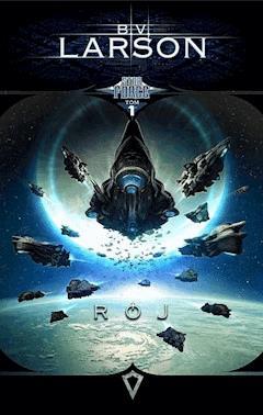 Star Force. Tom 1. Rój - B.V. Larson - ebook