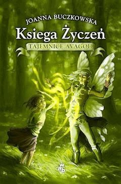 Księga Życzeń - Joanna Buczkowska - ebook
