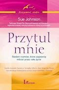 Przytul mnie - Sue Johnson - ebook