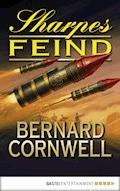 Sharpes Feind - Bernard Cornwell - E-Book