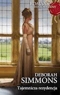Tajemnicza rezydencja - Deborah Simmons - ebook
