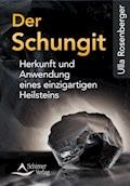 Der Schungit - Ulla Rosenberger - E-Book