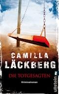 Die Totgesagten - Camilla Läckberg - E-Book