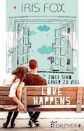 Love Happens - Zwei sind einer zu viel - Iris Fox - E-Book