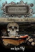 Frost & Payne - Band 9: Shakespeare im Park - Luzia Pfyl - E-Book