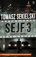Sejf. Sejf 3. Gniazdo Kruka - Tomasz Sekielski - ebook