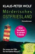 Mörderisches Ostfriesland - Klaus-Peter Wolf - E-Book