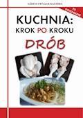 Kuchnia: krok po kroku. Drób - Elżbieta Strylczuk-Kłucińska - ebook