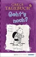 Gregs Tagebuch 5 - Geht's noch? - Jeff Kinney - E-Book