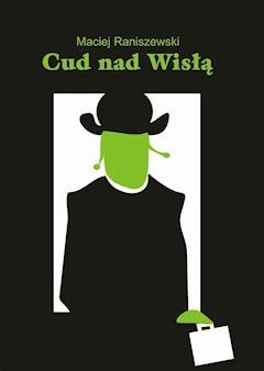 Cud nad Wisłą - Maciej Raniszewski - ebook