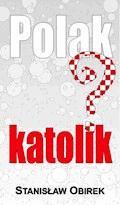 Polak katolik? - Stanisław Obirek - ebook