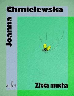Złota mucha - Joanna Chmielewska - ebook