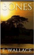 Bones - Edgar Wallace - E-Book