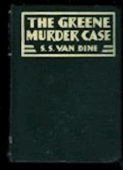The Greene Murder Case - S. S. Van Dine - ebook