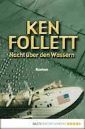 Nacht über den Wassern - Ken Follett - E-Book