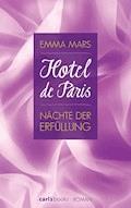 Hotel de Paris - Nächte der Erfüllung - Emma Mars - E-Book