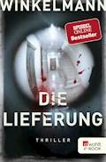 Die Lieferung - Andreas Winkelmann - E-Book