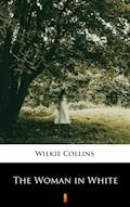The Woman in White - Wilkie Collins - ebook