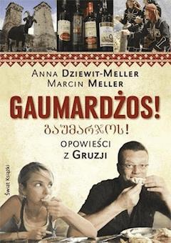 Gaumardżos - Anna Dziewit-Meller;Marcin - ebook