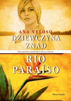 Dziewczyna znad Rio Paraiso - Ana Veloso - ebook