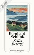 Selbs Betrug - Bernhard Schlink - E-Book