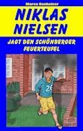 Niklas Nielsen jagt den Schönberger Feuerteufel - Marco Banholzer - E-Book
